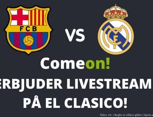LIVESTREAM: Comeon visar El Clasico!